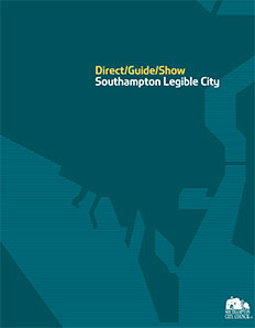 Southampton legible city Direct/Guide/Show publication